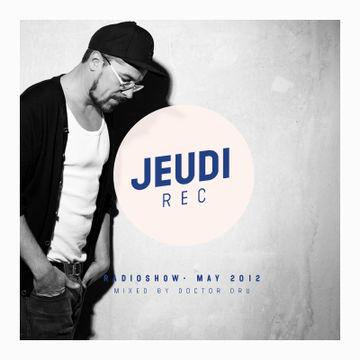 2012-05-25 - Doctor Dru - Jeudi Records Radioshow.jpg
