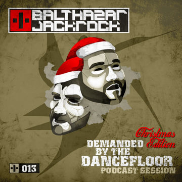 2012-12-20 - Balthazar & JackRock - Demanded By The Dancefloor 013.jpg