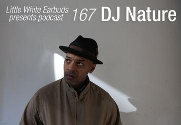 2013-07-01 - DJ Nature - LWE Podcast 167.jpg