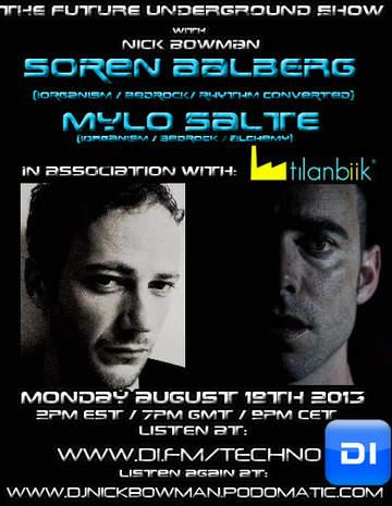 2013-08-19 - Mylo Salte, Soren Aalberg - The Future Underground Show.jpg