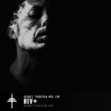 2014-07-30 - HIV+ - Secret Thirteen Mix 124.jpg