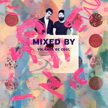 2014-09-30 - Yolanda Be Cool - Mixed By.jpg