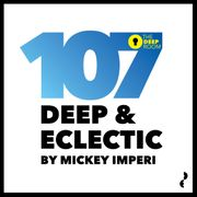 2016-02-10 - Mickey Imperi - Deep & Eclectic 107.jpg