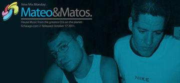 2011-10-17 - Mateo & Matos - New Mix Monday.jpg