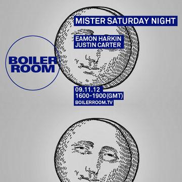 2012-11-09 - Boiler Room - Mister Saturday Night.jpg