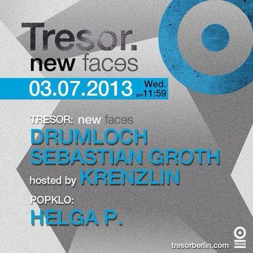 2013-07-03 - New Faces, Tresor.jpg