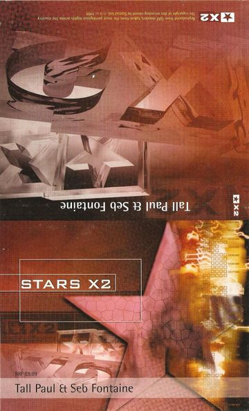 1999 - Tall Paul, Seb Fontaine - Stars X2.jpg
