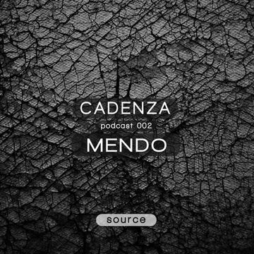 2012-01-11 - Mendo - Cadenza Podcast 002 - Source.jpg