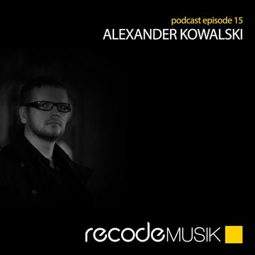 2013-05-10 - Alexander Kowalski - Recode Podcast 015.jpg