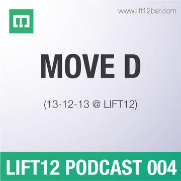 2013-12-17 - Move D - LIFT12 Podcast 004.jpg