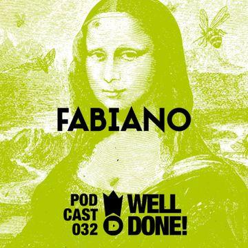2014-03-11 - Fabiano - WellDone! Music Podcast 032.jpg