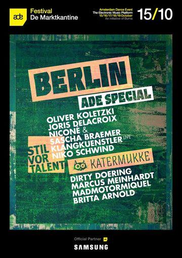 2014-10-15 - Berlin ADE Special - Stil Vor Talent X Katermukke, De Marktkantine, ADE.jpg
