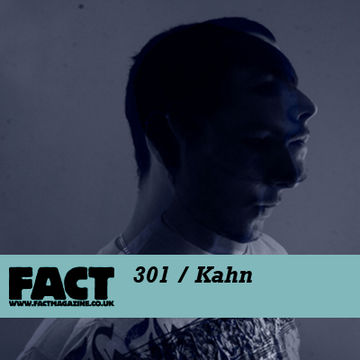 2011-11-18 - Kahn - FACT Mix 301.jpg