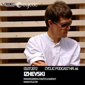 2012-07-04 - Izhevski - Cyclic Podcast 64.jpg