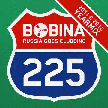 2012-12-26 - Bobina - Russia Goes Clubbing 225 (2012 & 2011 Yearmix).jpg