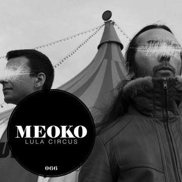 2013-03-06 - Lula Circus - Meoko Podcast 066.jpg
