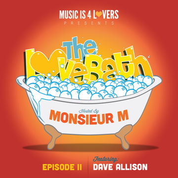 2013-08-29 - Dave Allison - The LoveBath Episode 002.jpg