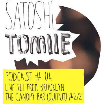 2013-09-18 - Satoshie Tomiie - Satoshi Tomiie Podcast 04 -2.jpg