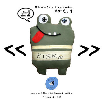 2014-02-24 - Kisk - Monster Friends Vol.1 (Apparel Music Radio Show 112).jpg