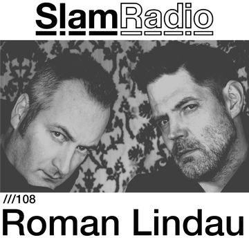 2014-10-23 - Roman Lindau - Slam Radio 108.jpg