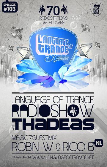 2011-04-30 - Thadeas, Robin-W & Rico B - Language Of Trance 103.jpg