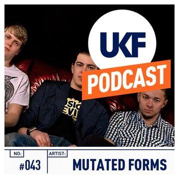 2013-09-30 - Mutated Forms - UKF Music Podcast 043.jpg