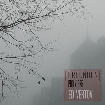 2013-12-03 - Ed Vertov - Erfunden Podcast 025.png