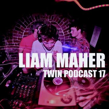2014-02 - Liam Maher - TWIN Podcast 17.jpg