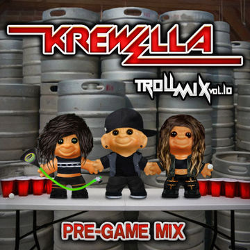 2014-03-04 - Krewella - Pre-Game Edition (Troll Mix Vol.10).jpg