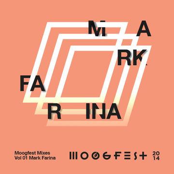 2014-01-17 - Mark Farina - Moogfest Mixes Volume 01.jpg