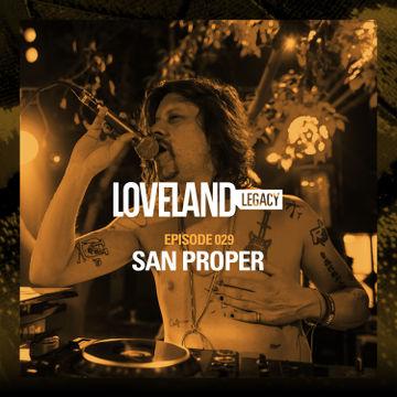 2016-07-04 - San Proper - Loveland Legacy (LL029).jpg