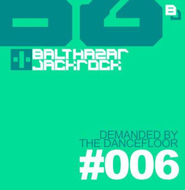 2012-08-24 - Balthazar & JackRock - Demanded By The Dancefloor 006.jpg