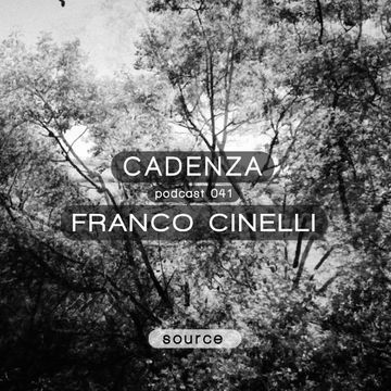 2012-12-05 - Franco Cinelli - Cadenza Podcast 041 - Source.jpg