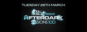 2013-03-26 - Andy Duguid - After Dark Sessions 100.jpg
