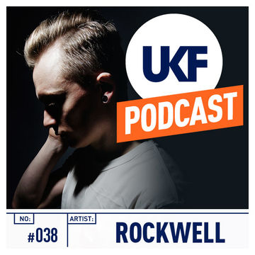 2013-06-13 - Rockwell - UKF Music Podcast 038.jpg