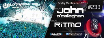 2013-09-27 - John O'Callaghan, Ritmo - UMF Radio 233 -1.jpg