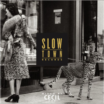 2013-10-17 - Cecil - Slow Town Mix 008.jpg