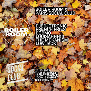2013-10-21 - Boiler Room x Paris Social Club.jpg