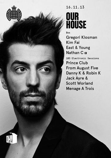 2013-11-16 - Our House, Ministry Of Sound.jpg