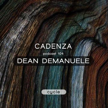 2014-02-19 - Dean Demanuele - Cadenza Podcast 104 - Cycle.jpg