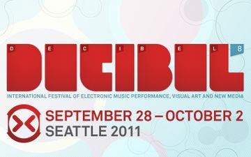 2011 - Decibel Festival, Seattle - Front.jpg