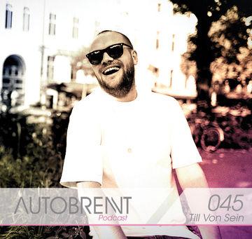 2012-03-31 - Till von Sein - Autobrennt Podcast 045.jpg