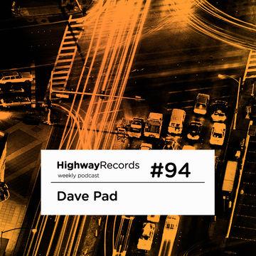 2012-12-03 - Dave Pad - Highway Podcast 94.jpg