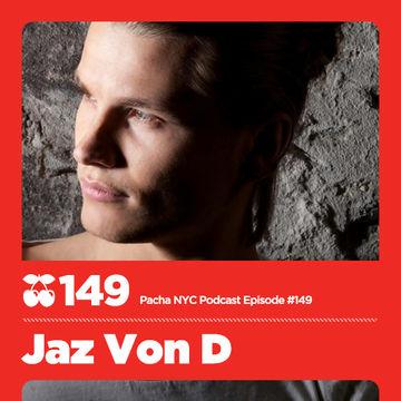 2013-04-24 - Jaz von D - Pacha NYC Podcast 149.jpg