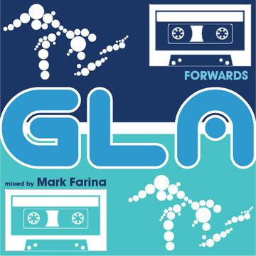 2014-01-14 - Mark Farina - Forwards (GLA Podcast 43).jpg