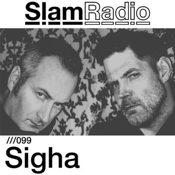 2014-08-21 - Sigha - Slam Radio 099.jpg