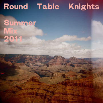 2011-07-13 - Round Table Knights - Summer Mix.jpg