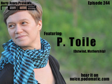 2011-08-31 - P.Toile - Noice! Podcast 244.jpg