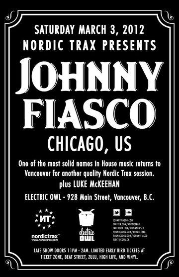 2012-03-03 - Nordic Trax Presents Johnny Fiasco, Electric Owl.jpg