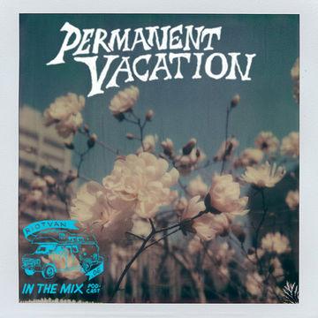 2012-04-18 - Permanent Vacation - IV MMXII (Riotvan Podcast 12).jpg